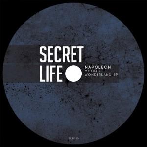 Napoleon - Moogie Wonderland EP [Secret Life Records]