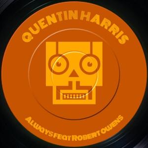 Quentin Harris - Always Feat. Robert Owens [Trackheadz]