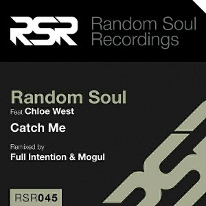 Random Soul feat.Chloe West - Catch Me [Random Soul Recordings]