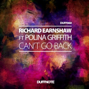 Richard Earnshaw feat. Polina Griffith - Can't Go Back [Duffnote]