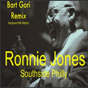 Ronnie Jones & Bart Gori feat. Nik Marino' - Southside Philly [Rg House Funk Record]