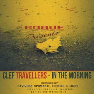 Roque Pres. Clef Travellers feat. J Passion - In The Morning [Define Dub Music]