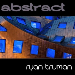 Ryan Truman - Abstract [Soulsupplement Records]