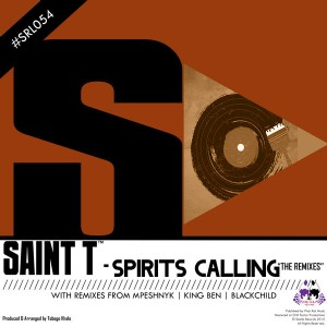 Saint T - Spirits Calling [Skalla Records]