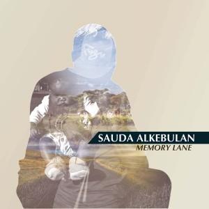 Sauda Alkebulan - Memory Lane [The Tzar Music]