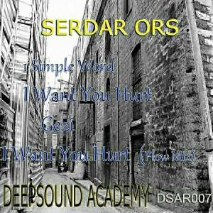 Serdar Ors - 1 Simple Word [Deepsound Academy Records]