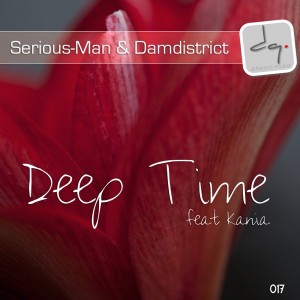 Serious-Man & DamDistrict feat. Kania - Deep Time [Different Muziq]