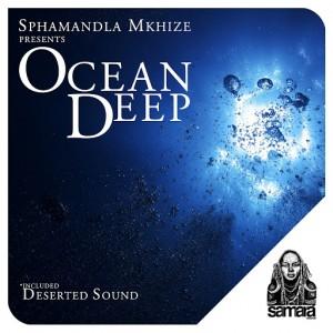 Sphamandla Mkhize - Ocean Deep [Samara Records]