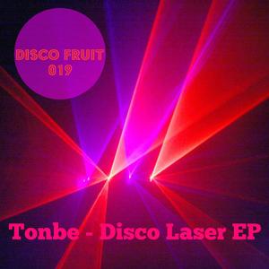 Tonbe - Disco Laser [Disco Fruit]
