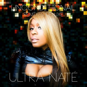 Ultra Naté - Unconditional (Remixes Deluxe) [BluFire  Peace Bisquit]