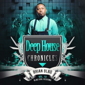 Various Artists - Deep House Chronicles, Vol. 10 [Soul Candi Records]