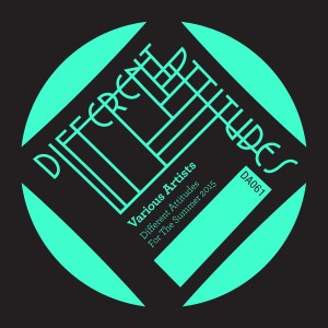 Various Artists - Different Attitudes For The Summer 2015 [Different Attitudes]