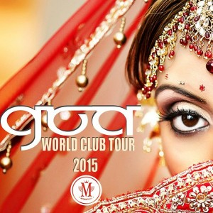 Various Artists - Goa Wold Club Tour 2015 [Mycrazything Records]