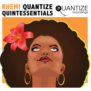 Various Artists - Rhemi Quantize Quintessentials [Quantize Recordings]