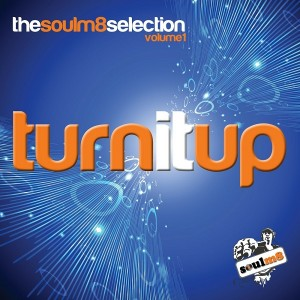Various Artists - Turn It Up with soulm8 & Friends [BBE]