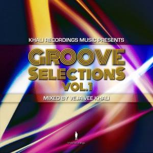 Veja Vee Khali - Khali Recordings Music Presents Groove Selections, Vol. 1 [khali Recordings]