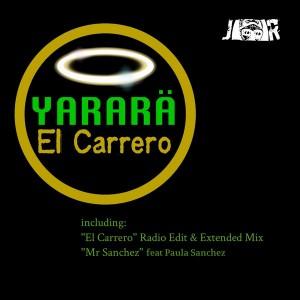 Yarara' - El Carrero [Jambalay Records]