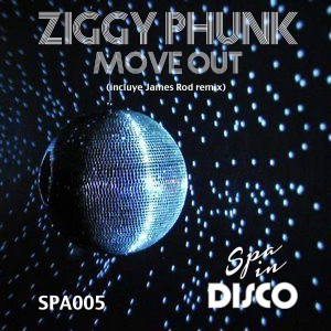 Ziggy Phunk - Move Out [Spa In Disco]