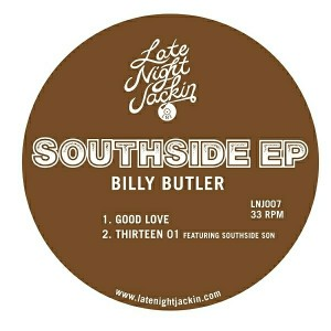 Billy Butler - Southside EP [Late Night Jackin]