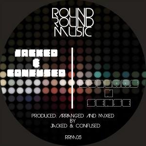Jacked - Dollars N Sense [Round Round Music]