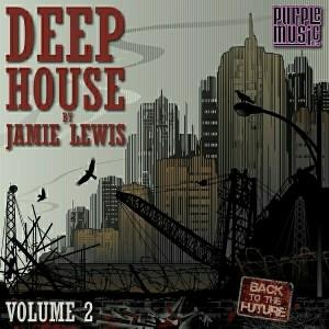 Jamie Lewis - Deep House Vol.2 [Purple Music]