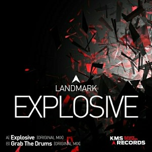 Landmark - Explosive EP [KMS Records]