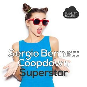 Sergio Bennett & Coopdown - Superstar EP (Remixes) [Heavenly Bodies Records]