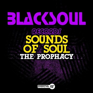 Sounds Of Soul - The Prophacy [Essential 12 Inch Classics]