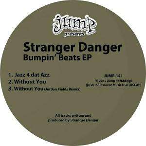 Stranger Danger - Bumpin' Beats EP [Jump Recordings]
