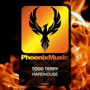 Todd Terry - Hardhouse [Phoenix Music]