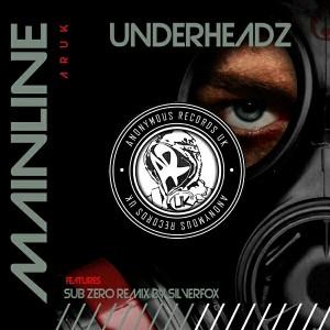 Underheadz - Mainline [AR-UK]
