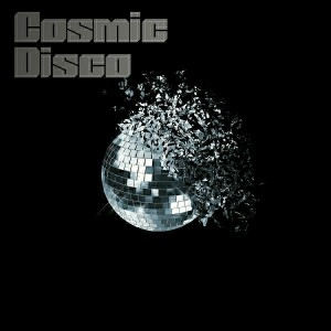 Various Artists - Cosmic Disco [Starlight Recordings]