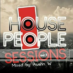 Various Artists - House People, Vol. 3- Mixed by Austin W [Durbanboy Records (PTY) LTD]