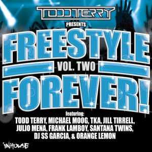 Various - Todd Terry Presents Freestyle Forever Vol 2 [Inhouse]