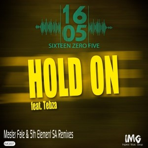 1605 feat.. Tebza - Hold On [Inspired Music Group]