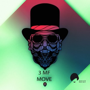 3MF - Move [Emerald & Doreen Records]