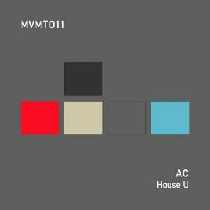 AC - House U [MVMT]
