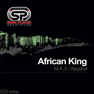 African King - Apparel - M.A.X [SP Recordings]