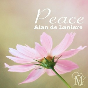 Alan De Laniere - Peace EP [Mycrazything Records]
