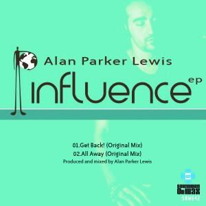 Alan Parker Lewis - Influence EP [SOUNDMEN On WAX]