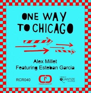 Alex Millet feat. Esteban Garcia - One Way To Chicago [Room Control]