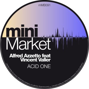 Alfred Azzetto feat. Vincent Valler - Acid One [miniMarket]