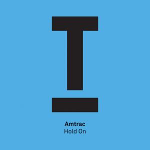 Amtrac - Hold On [Toolroom]