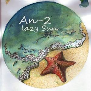 An-2 - Lazy Sun [Theomatic]