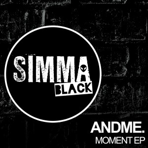 AndMe. - Moment EP [Simma Black]