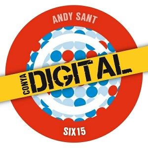 Andy Sant - Six15 [Conya Records]