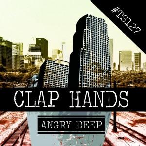 Angry Deep - Clap Hands [Trash Society]