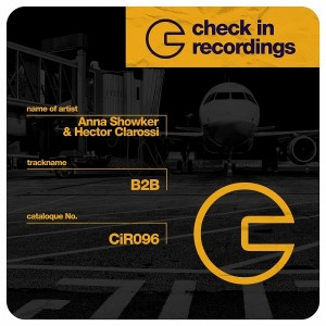 Anna Showker, Héctor Clarossi - B2B [Check In Recordings]