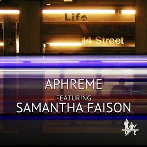 Aphreme feat.Samantha Faison - Life [Smooth Agent]