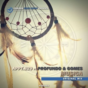 Appt.829 feat. Profundo & Gomes - Musica [Poolside Recordings]